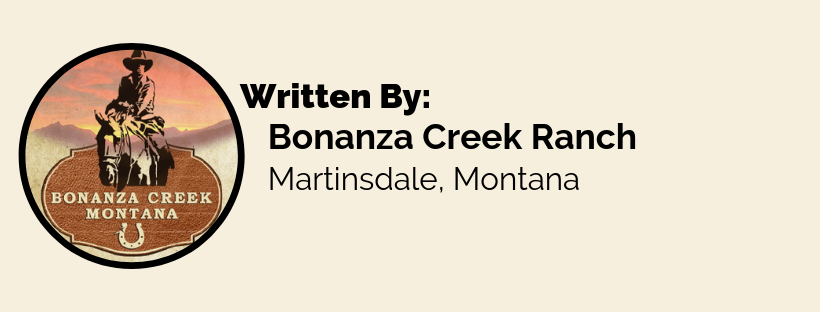 Written by Bonanza Creek Ranch