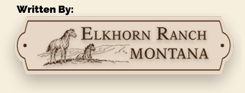Written by Elkhorn Ranch