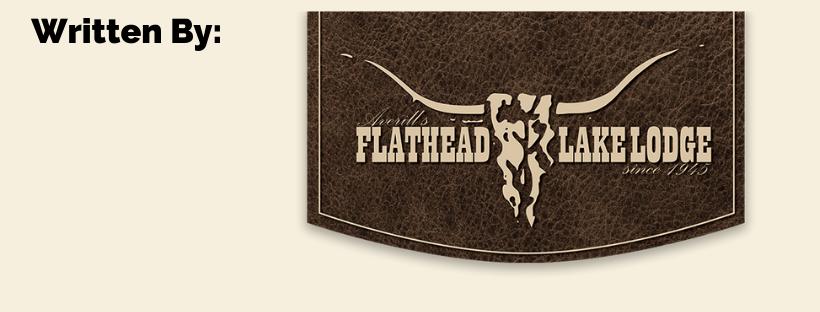 Written by Flathead Lake Lodge